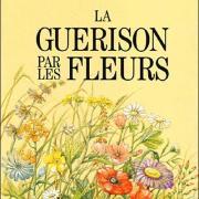 La guerison par les fleurs